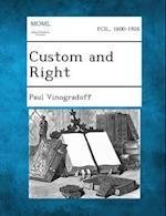 Custom and Right