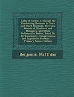 Rules of Order af Benjamin Matthias