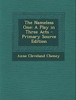 Nameless One af Anne Cleveland Cheney