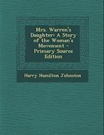 Mrs. Warren's Daughter af Harry Hamilton Johnston