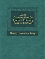 Zum Cancioneiro Da Ajuda af Henry Roseman Lang