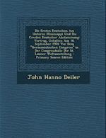 Die Ersten Deutschen Am Unteren Mississippi Und Die Creolen Deutscher Abstammung af John Hanno Deiler