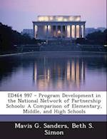 Ed464 997 - Program Development in the National Network of Partnership Schools af Mavis G. Sanders, Beth S. Simon