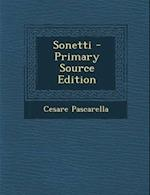 Sonetti - Primary Source Edition af Cesare Pascarella