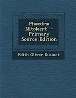 Phaedra; Nitokert af Edith Oliver Dusmet
