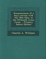 Reminiscences of a Boy's Service with the 76th Ohio, in the Fifteenth Army Corps af Charles a. Willison