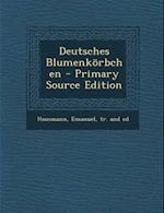 Deutsches Blumenkorbchen af Emanuel Hausmann