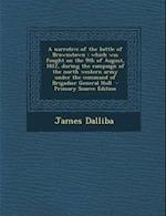 A Narrative of the Battle of Brownstown af James Dalliba