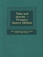 Tales and Stories af Mary Wollstonecraft Shelley, Richard Garnett, Philip Lamantia