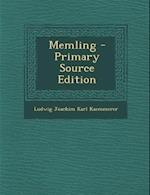 Memling af Ludwig Joachim Karl Kaemmerer