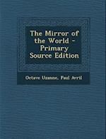 The Mirror of the World af Octave Uzanne, Paul Avril