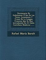 Diccionario de Galicismos af Rafael Maria Baralt