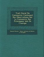 Trait G N Ral Du Commerce af Samuel Ricard