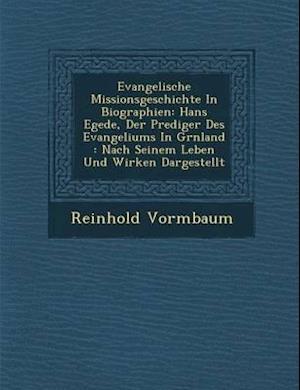 Evangelische Missionsgeschichte in Biographien