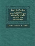 Trait de L' GE Des Animaux Domestiques D'Apr S Les Dents Et Les Productions Pidermiques