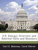 U.S. Energy af Carl E. Behrens, Carol Glover