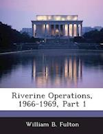 Riverine Operations, 1966-1969, Part 1 af William B. Fulton