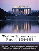 Weather Bureau Annual Report, 1891-1892 af William B. Fulton