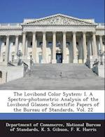 The Lovibond Color System af K. S. Gibson, F. K. Harris