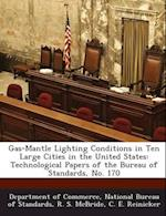 Gas-Mantle Lighting Conditions in Ten Large Cities in the United States