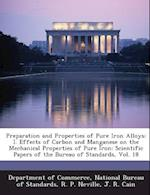 Preparation and Properties of Pure Iron Alloys af R. P. Neville, J. R. Cain