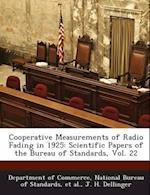 Cooperative Measurements of Radio Fading in 1925 af J. H. Dellinger