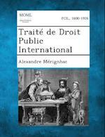 Traite de Droit Public International af Alexandre Merignhac