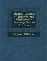 Medical Diseases of Infancy and Childhood