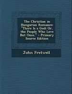 The Christian in Hungarian Romance af John Fretwell
