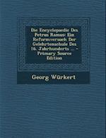 Die Encyclopaedie Des Petrus Ramus af Georg Wurkert