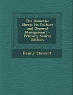 The Domestic Sheep af Henry Stewart