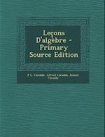 Lecons D'Algebre af P. L. Cirodde, Alfred Cirodde, Ernest Cirodde