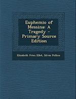 Euphemio of Messina af Elizabeth Fries Ellet, Silvio Pellico