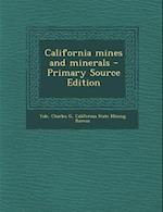 California Mines and Minerals af Charles G. Yale