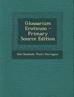 Glossarium Eroticum af Pierre Pierrugues, Karl Rambach