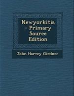 Newyorkitis af John Harvey Girdner