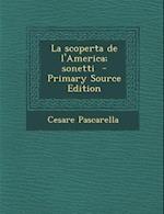 La Scoperta de L'America; Sonetti af Cesare Pascarella