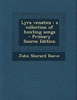 Lyra Venatica af John Sherard Reeve