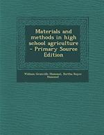 Materials and Methods in High School Agriculture af Bertha Royce Hummel, William Granville Hummel