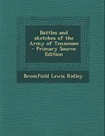 Battles and Sketches of the Army of Tennessee af Bromfield Lewis Ridley