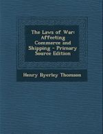 Laws of War af Henry Byerley Thomson