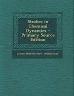 Studies in Chemical Dynamics af Jacobus Henricus Hoff, Thomas Ewan