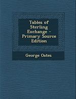 Tables of Sterling Exchange af George Oates