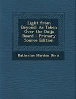 Light from Beyond af Katherine Mardon Davis