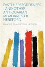 Fasti Herefordenses af Francis T. Havergal