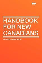 Handbook for New Canadians af Alfred Fitzpatrick