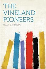 The Vineland Pioneers af Frank D. Andrews