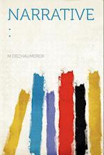 Narrative af M. Dechaumereix