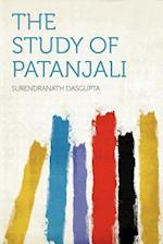 The Study of Patanjali af Surendranath Dasgupta