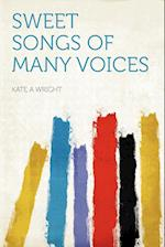 Sweet Songs of Many Voices af Kate A. Wright